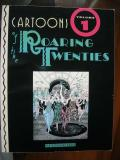 Cartoons of the Roaring Twenties 1 (R.C. Harvey, 1991)