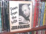 Down from the hills (Orval Faubus, 1980)