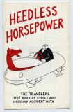 Heedless Horsepower (1957 Travelers Highway Data)