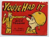 You've Had It:  The Story of Basic Training (Ritter, 1950)