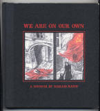 We Are On Our Own (2006) (inscribed with drawing)
