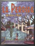 La Perdida (2006) (inscribed with original drawing)
