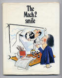 The Mach 2 Smile (c. 1977)