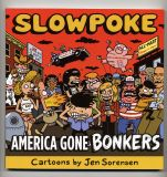 America Gone Bonkers (2004) (inscribed with original drawing)
