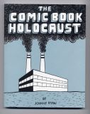 Comic Book Holocaust (2006) (inscribed with original drawing)