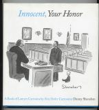 Innocent, Your Honor (2005) (inscribed with original drawing)