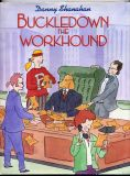 Buckledown the Workhound (1993) (inscribed with original drawing)