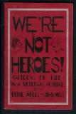 Were Not Heroes (1933)