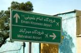 Signs for Tehran's two airports, Mehrabad (old) and IKIA (new)
