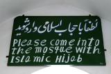 Please come into the mosque with Islamic Hijab - notice for women
