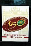 Dolmabahce Sarayi (Palace) 150 Years