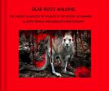 COVER DEAD ROOS WALKING.JPG