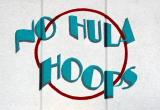 No Hula Hoops