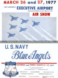 1977 - advertisement for the Blue Angels Air Show at Ft. Lauderdale Executive Airport March 26-27, 1977