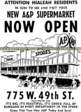 1962 - advertisement for the opening of the new A&P Supermarket on Palm Springs Mile