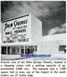 December 1962 - the brand new Wometco Palm Springs Theatre hosting the world premiere of 40 Pounds of Trouble