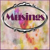 Musings