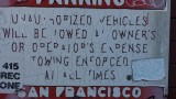 Unauthorized vehicles will be towed at owner's or operator's expense
