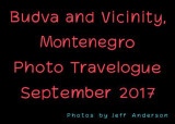 Budva and Vicinity, Montenegro (September 2017)