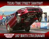 2017 - Texas True Street Shootout - North Star Dragway - April 22nd