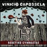 VINICIO CAPOSSELA REBETIKO GYMNASTAS TOUR @ Mamamia - Senigallia 15/12/2012