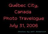 Québec City, Canada (July 31, 2006)