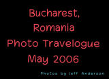 Bucharest, Romania (May 2006)