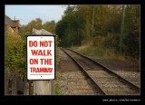 Do Not Walk On The Tramway, Black Country Museum