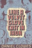 Like a Velvet Glove Cast in Iron softcover