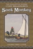 The Adventures of Sock Monkey Vols. 3 and 4