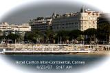 Carlton Hotel - Cannes (2007)