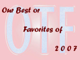 Our Best or Favorites of 2007