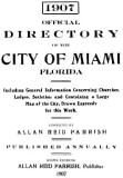 1907 - Official Directory of the City of Miami, Florida
