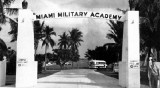 The front gate of the Miami Military Academy