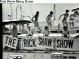 Mid to late 1960's - one of the opening videos for the Rick Shaw Show