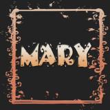 Mary - - - - - -