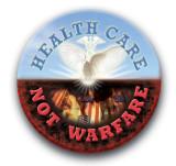 Health Care Not Warfare