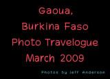 Gaoua, Burkina Faso (March 2009)