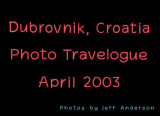 Dubrovnik, Croatia (April 2003)
