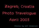 Zagreb, Croatia (April 2003)