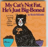 My Cat's Not Fat, He's Just Big Boned (1998) (inscribed with original drawing)