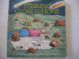 Striking Close to Home (inscribed with original drawing)
