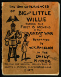 The Sad Experiences of Big and Little Willie (c. 1915)
