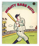Mighty Babe Ruth (1979) (inscribed)