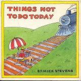Things Not To Do Today (1989) (inscribed)
