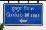 Road Sign - turn left here for Qutub Minar