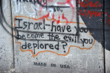 West Bank Separation Wall graffiti - Isreal - have you become the evil you deplored, Made in USA