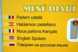 We speak Catalan, Castillian, French, English, Russian