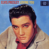 'Loving You' ~ Elvis Presley (Vinyl Album & CD)