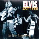 'In The Beginning' ~ Elvis, Scotty & Bill (CD)